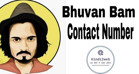 bhuvan bam contact number